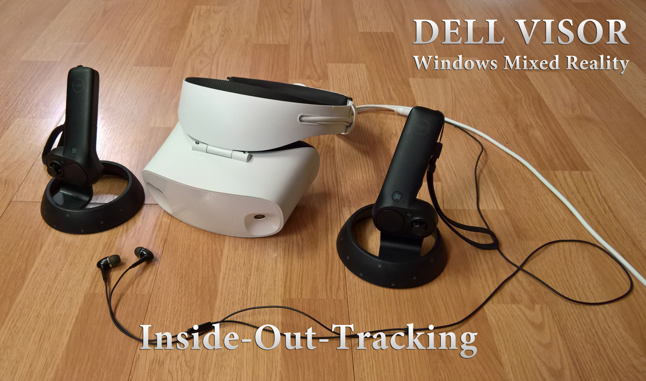 Inside-Out-Tracking of the Dell Visor - Microsoft Mixed Reality
