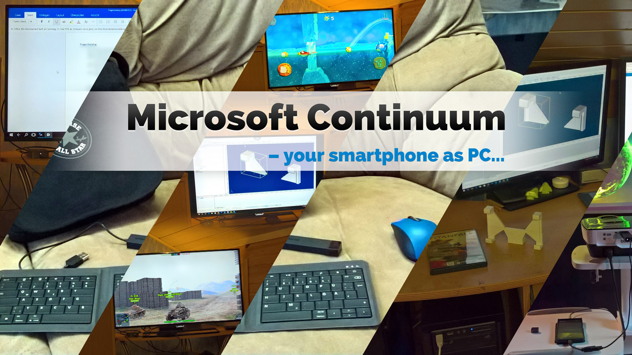 Microsoft Continuum: The Smartphone as PC in my daily use and as my daily driver. (en)
